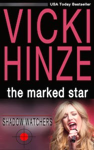 Vicki Hinze, The Marked Star, Shadow Watchers series, book 2
