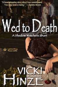Vicki Hinze, Wed to Death
